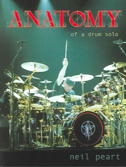 ANATOMY OF A DRUM SOLO BY PEART,NEIL (DVD)