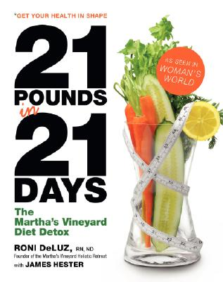21 Pounds in 21 Days By Deluz, Roni/ Hester, James/ Beard, Hilary