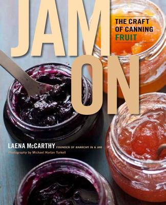 Jam On By Mccarthy, Laena