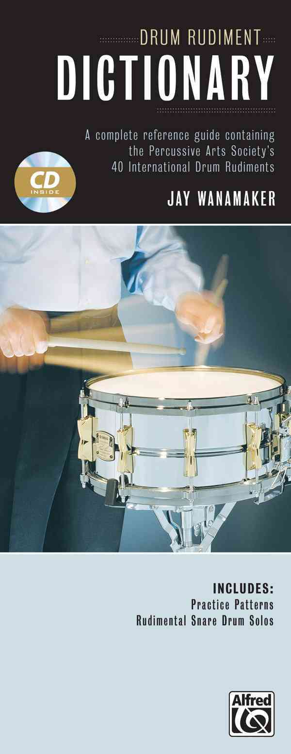 Drum Rudiment Dictionary By Wanamaker, Jay (COP)
